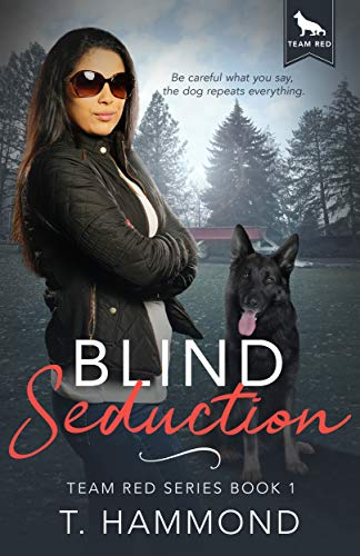 Blind Seduction by T Hammond