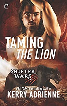 Taming the Lion (Shifter Wars Book 3) by [Adrienne, Kerry]