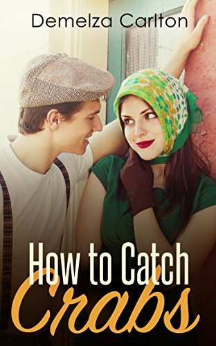 How to Catch Crabs by Demelza Carlton