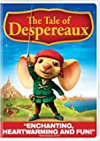 The Tale of Despereaux by Universal
