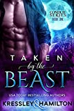 Taken by the Beast: A Steamy Paranormal Romance Spin on Beauty and the Beast (Conduit Series Book 1)