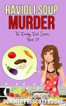 Ravioli Soup Murder (The Darling Deli Series Book 27) by [Benning, Patti]