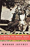 Product review for Climbing the Mango Trees: A Memoir of a Childhood in India