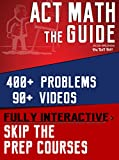 The Guide to ACT Math: Skip the Prep Courses