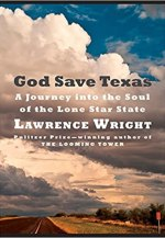 Image result for god save texas a journey into the soul of the lone star state