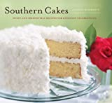 Product review for Southern Cakes: Sweet and Irresistible Recipes for Everyday Celebrations