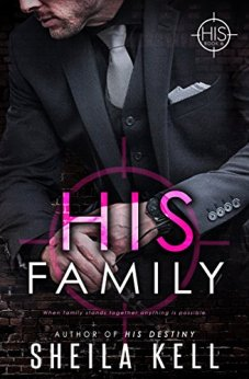 His Family: HIS Novella (HIS Series Book 6) by [Kell, Sheila]