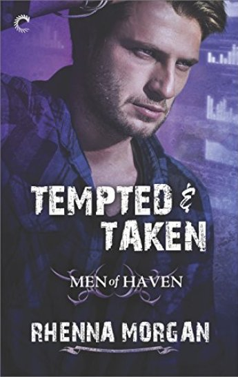 Tempted & Taken (Men of Haven) by [Morgan, Rhenna]