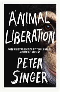 Animal Liberation, by Peter Singer