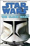 The Clone Wars: Star Wars (Star Wars: The Clone Wars Book 1)
