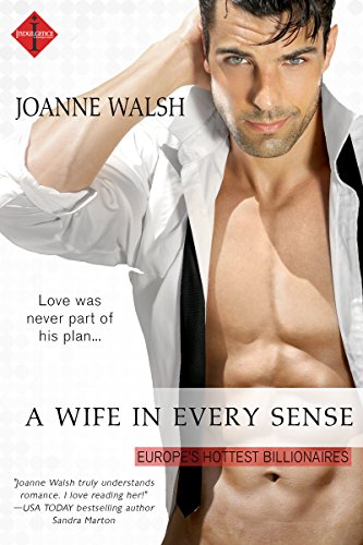 A Wife in Every Sense by Joanne Walsh