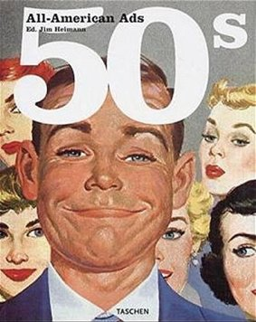 All-American Ads of the 50's: MI (Specials S.): Amazon.co.uk: Heimann, Jim:  Books