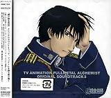 Fullmetal Alchemist Original Soundtrack 3 (TV Animation)