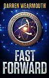 FAST FORWARD: A Science Fiction Novel