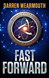 FAST FORWARD: A Technothriller