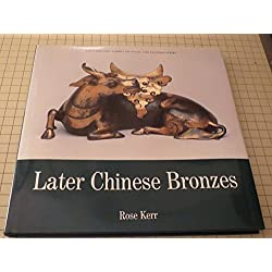 Later Chinese Bronzes (Far Eastern Series / Victoria and Albert Museum)