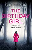 The Birthday Girl: The gripping new psychological thriller full of shocking twists and lies: 2