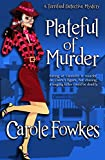 Plateful of Murder (A Terrified Detective Mystery Book 1)