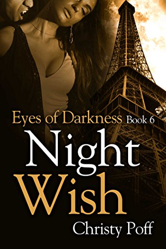 Night Wish (Eyes of Darkness Book 6) by [Poff,  Christy]