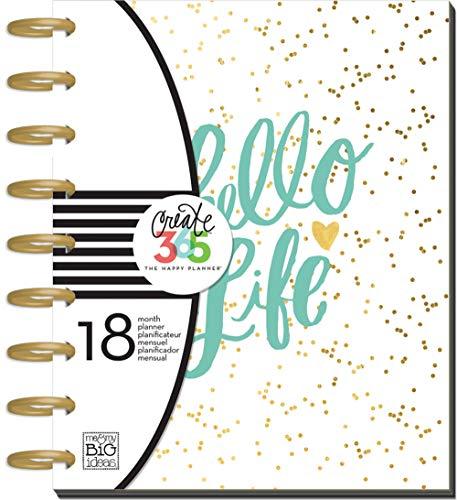 me & my BIG ideas Create 365 The Happy Planner, Hello Life, Jul 2016 - Dec 2017