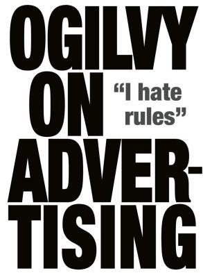 Ogilvy on Advertising: Amazon.co.uk: Ogilvy, David: 9781853756153: Books
