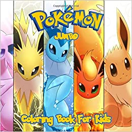 Pokemon Coloring Book Great Jumbo Coloring Pages For Kids Jackson Harry L 9781701788602 Amazon Com Books