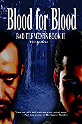 Blood for Blood: Bad Elements