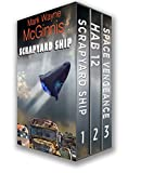 Scrapyard Ship Series Books: 1 - 3 (The Scrapyard Ship Boxset)