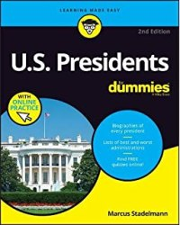 U.S. Presidents For Dummies, 2nd Edition