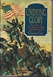 Undying Glory: The Story of the Massachusetts 54th Regiment