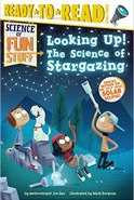Looking Up! The Science of Stargazing