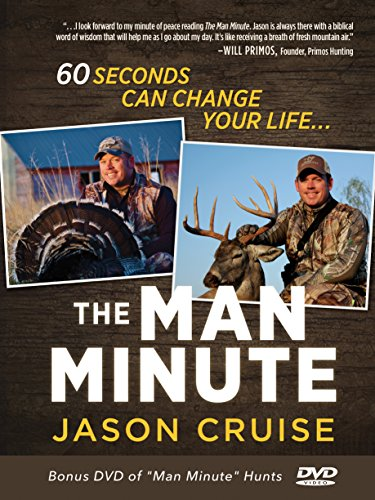 Image result for The Man Minute: A 60-Second Encounter Can Change Your Life