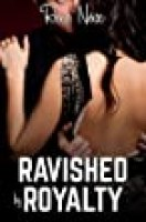 Ravished by Royalty (A Billionaire MMF Bisexual Threesome)