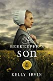 The Beekeeper's Son (The Amish Of Bee County Book 1)