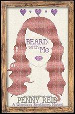 Beard with Me by Penny Reid