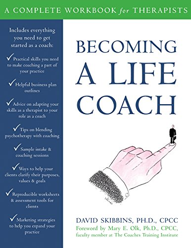 PDF][Download] Becoming a Life Coach: A Complete Workbook for ...