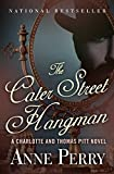 The Cater Street Hangman (The Charlotte and Thomas Pitt Novels Book 1)