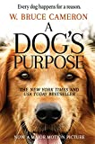 A Dog's Purpose: A Novel for Humans (A Dog's Purpose series Book 1)