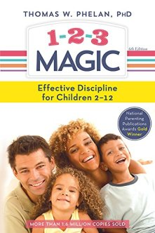 1-2-3 Magic: 3-Step Discipline for Calm, Effective, and Happy Parenting by [Phelan, Thomas]