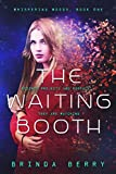 The Waiting Booth (Whispering Woods Book 1)