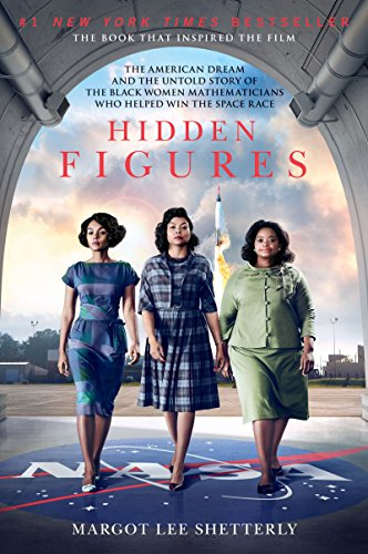 Hidden Figures: The American Dream and the...