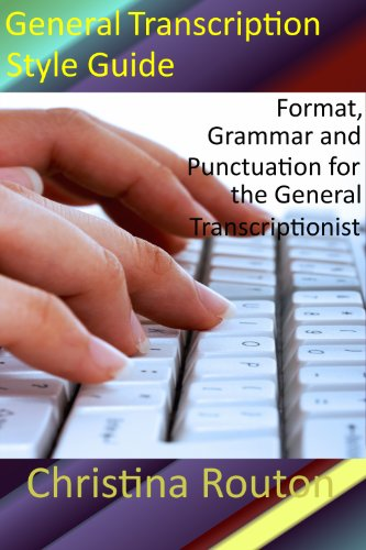 General Transcription Style Guide