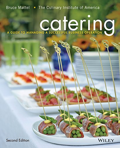 Catering: A Guide to Managing a Successful Business Operation, 2nd Edition