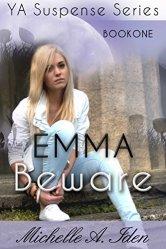 EMMA BEWARE by [Iden, Michelle]