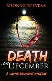Death In December - A Short Mystery: A Jayne Belmont Mystery Series (Jayne Belmont Mysteries Book 1)