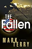 The Fallen: A Derek Stillwater Thriller