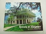 Return to Elegance: San Francisco Plantation House