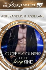 Close Encounters of the Sexy Kind by Abbie Zanders & Jessie Lane