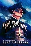 Some Dark Holler (The Redemption of Ephraim Cutler Book 1)