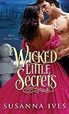 Wicked Little Secrets (Wicked Little Secrets Series Book 1)
